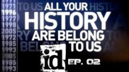All your history belongs to us id Software Part 2 : The Third Dimension