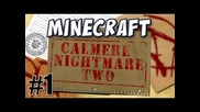 Calmere Nightmare Two: Part 1 (feat. Jesse Cox)
