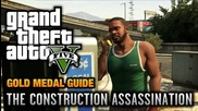 Gta 5 - Mission #48 - The Construction Assassination