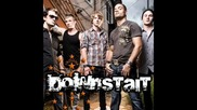 Downstait - Say It To My Face