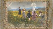 Vladmir Horowitz R Schumann Scenes from Childhood