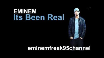 Eminem - Its Been Real [leaked 2011]