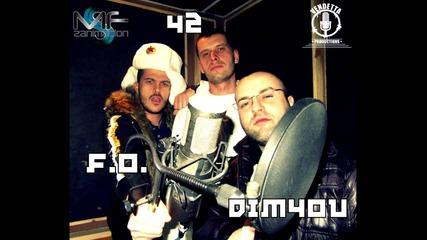 42, F.o., Dim4ou & Flyboy - Chernodrobna