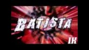 Wwe Batista New 2010 Titantron Full with Download Link