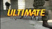 Cs:go - Ultimate Triple Montage!