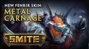 New Fenrir Skin: Metal Carnage
