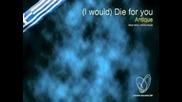 Antique - (i Would) Die For You - Инструментал/караоке [евровизия 2001 - Гърция]