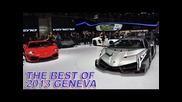 The Best of ... Supercar, Exotic Cars, Hypercars @ 2013 Geneva