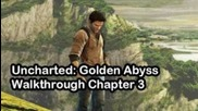 Uncharted: Golden Abyss Walkthrough Chapter 3 (ps Vita) - Psvita Vlog 24
