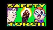 Safety Torch !!!