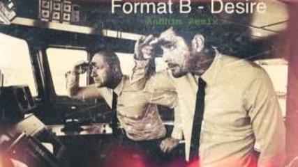 Format:b - Desire (andhim Remix)