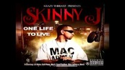 Skinny J ft. Illa Boi - You Know What It Is
