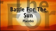 Placebo-battle for the sun lyrics