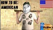Как да станем:американци