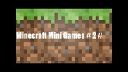 Minecraft Mini Games # 2 #