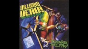 Dr. Living Dead - I Need Thrash (not You)