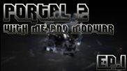 Portal 2 Gameplay.