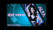 Alya - Sexy Mama (official Single)