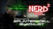 Nerd3 Plays... Splinter Cell: Blacklist
