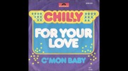 Chilly & Italobros - For your love