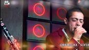 Ork.relax - Sofia - Mitko - Halaluko - 2014 / 2015 - Live