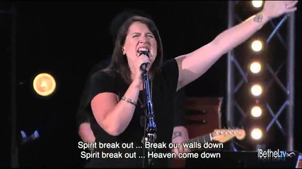 Spirit Break Out Bethel Church feat Melissa How Sunday Morning Worship June 16, 2013