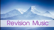 Best Revision Music - Study and Concentrate for total Focus and Boost Memory