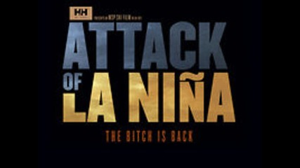 Msp Films - Attack of La Nina