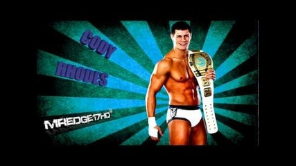 Cody Rhodes 10th Wwe Theme Song