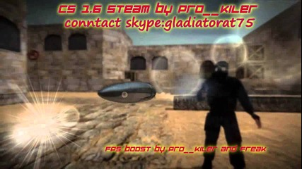 Cs 1.6 Steam by Pro__kiler Trailer1