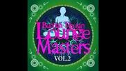 Buddha Tibetan Lounge Masters Vol2 ( Meditation Relaxation ) 2013