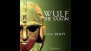 Wulf the Saxon (full Audiobook)