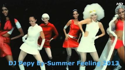 Dj Pepy Ey-summer Feeling 2013 (vol 1)