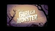 Girl Vs Monster / Лов на Чудовища - Olivia Holt Fearlees