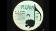 P.lion - Burn In His Hands (violent Mix) - P.lion Production - 1991