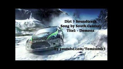 Dirt 3 Soundtrack #1 South Central - Demons