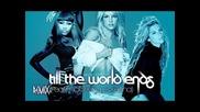 Britney Spears - Till The World Ends (the Femme Fatale Remix) [feat. Nicki Minaj & Ke$ha]