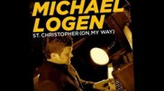 Michael Logen-- St. Christopher (on My Way)