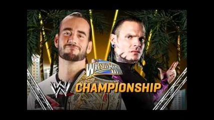 Wrestlemania 28 - Cm Punk vs. Jeff Hardy for the Wwe Championship !!!