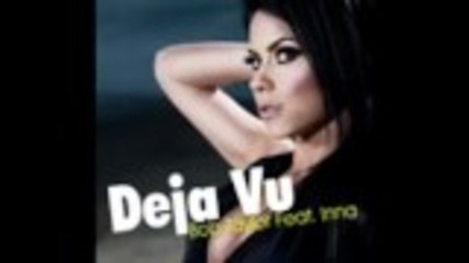 Inna - Deja Vu (feat. Bob Taylor) Official Song