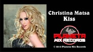 Christina Matsa - Kiss (original Mix)