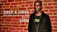 Chill Deep House Lounge Music Live Dj Mix by Jabig