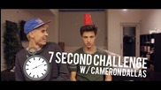 7 Second Challenge w/ Cameron Dallas