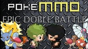 Pokemmo Epic: Double Battle - Deagle vs Firesword
