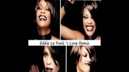 Whitney Houston - It's Not Right But It's Okay ( Eddie Le Funk