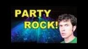 Fear 3 Party Rock Tobuscus