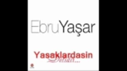 Ebru Yasar - Sekiz ile Dokuz (yeni 2011)
