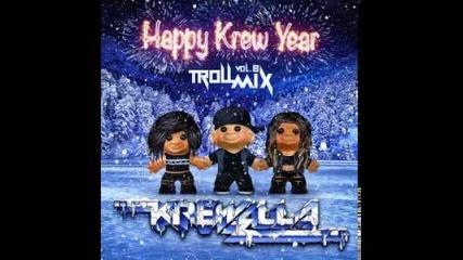 За Първи Път В Сайта --- Krewella Troll Mix Vol 8 Happy Krew Year
