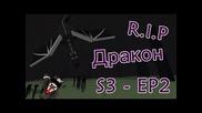 Sharpshootercraft - S3 - Ep2 - R.i.p Дракон