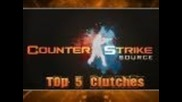 Counter-strike Source Top 5 Clutches